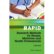 Rapid Research Methods for Nurses, Midwives and   Health Pro (BOK)