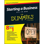 Starting a Business All-In-One For Dummies (BOK)