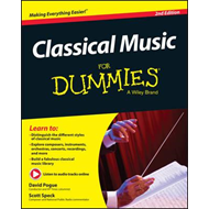 Classical Music for Dummies, 2nd Edition (BOK)