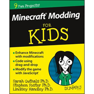 Minecraft Modding for Kids for Dummies (BOK)
