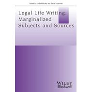 Legal Life-writing - Marginalised Subjects and    Sources (BOK)