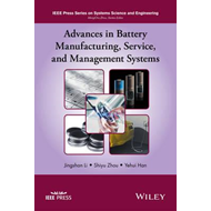 Advances in Battery Manufacturing, Service, and Management S (BOK)