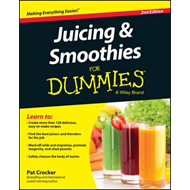 Juicing & Smoothies for Dummies, 2nd Edition (BOK)