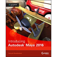 Introducing Autodesk Maya 2016 (BOK)