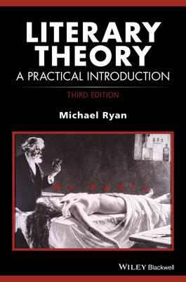 Literary Theory - a Practical Introduction 3E (BOK)
