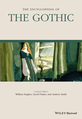 Encyclopedia of the Gothic (BOK)