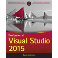 Professional Visual Studio 2015 (BOK)