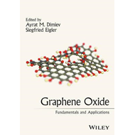 Graphene Oxide: Fundamentals and Applications (BOK)