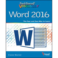 Teach Yourself Visually Word 2016 (BOK)