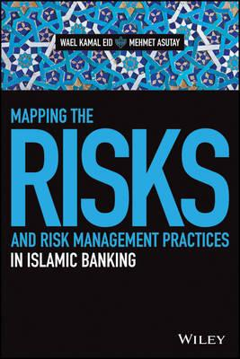 Mapping the Risks and Risk Management Practices in Islamic B (BOK)