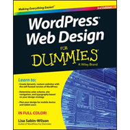 Wordpress Web Design for Dummies, 3rd Edition (BOK)