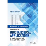 Workbook to Accompany Introduction to Biostatistical Applica (BOK)