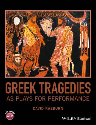 Greek Tragedies as Plays for Performance (BOK)
