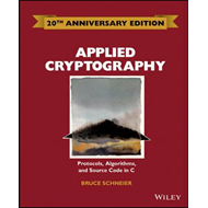 Applied Cryptography: Protocols, Algorithms and Source Code (BOK)