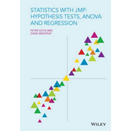 Statistics with JMP: Hypothesis Tests, Anova and Regression (BOK)