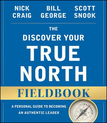 Discover Your True North Fieldbook, Revised and Updated (BOK)