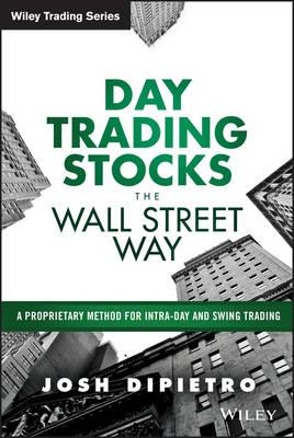 Day Trading Stocks the Wall Street Way (BOK)