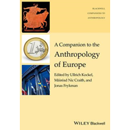 Companion to the Anthropology of Europe (BOK)