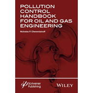 Pollution Control Handbook for Oil and Gas Engineering (BOK)