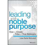 Leading with Noble Purpose (BOK)