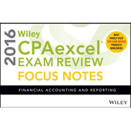 Wiley CPAexcel Exam Review 2016 Focus Notes (BOK)