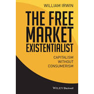 Free Market Existentialist - Capitalism       Without Consum (BOK)