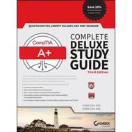 CompTIA A+ Complete Deluxe Study Guide (BOK)