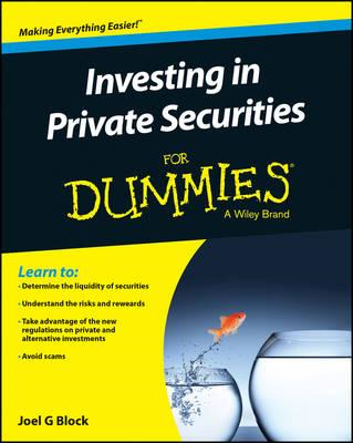 Investing in Private Securities For Dummies (BOK)