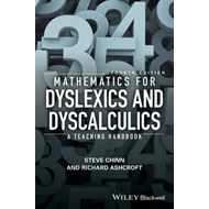 Mathematics for Dyslexics and Dyscalculics - a    Teaching H (BOK)