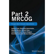Part 2 MRCOG: Single Best Answer Questions (BOK)
