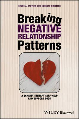 Breaking Negative Relationship Patterns - a Schema Therapy S (BOK)