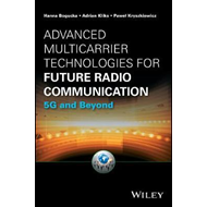 Advanced Multicarrier Technologies for Future Radio Communic (BOK)
