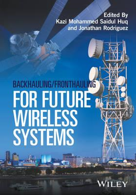 Backhauling/Fronthauling for Future Wireless Systems (BOK)