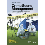 Crime Scene Management - Scene Specific Methods 2E (BOK)