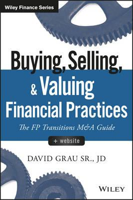 Buying, Selling, and Valuing Financial Practices + Website (BOK)