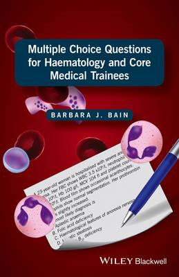 Multiple Choice Questions for Haematology and Core Medical T (BOK)