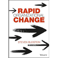Rapid Organizational Change (BOK)