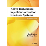 Active Disturbance Rejection Control for Nonlinear Systems (BOK)