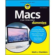 Macs for Seniors for Dummies, 3rd Edition (BOK)