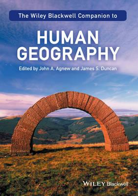 Wiley-Blackwell Companion to Human Geography (BOK)