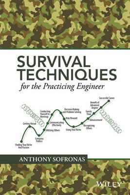 Survival Techniques for the Practicing Engineer (BOK)
