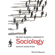 Wiley-Blackwell Companion to Sociology (BOK)