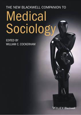 New Blackwell Companion to Medical Sociology (BOK)