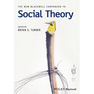 New Blackwell Companion to Social Theory (BOK)