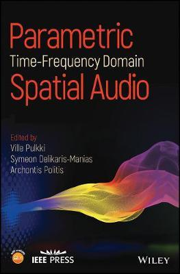 Parametric Time-Frequency Domain Spatial Audio (BOK)