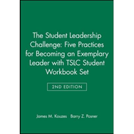 Student Leadership Challenge: Five Practices for Becoming an (BOK)