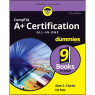 Comptia A+ (R) Certification All-In-One for Dummies (R), 4th (BOK)