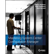 Mastering System Center Configuration Manager (BOK)
