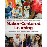 Maker-Centered Learning (BOK)