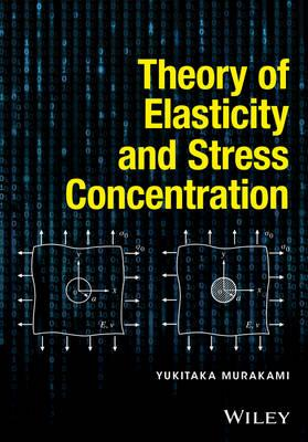 Theory of Elasticity and Stress Concentration (BOK)